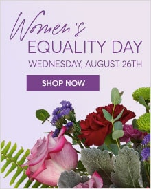 Send Women Equality Day Flowers