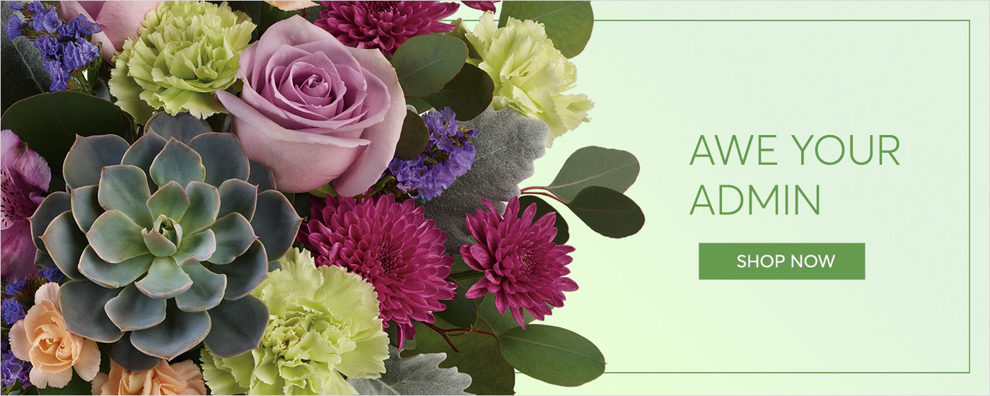 Administrative Professionals Week Flowers Delivery