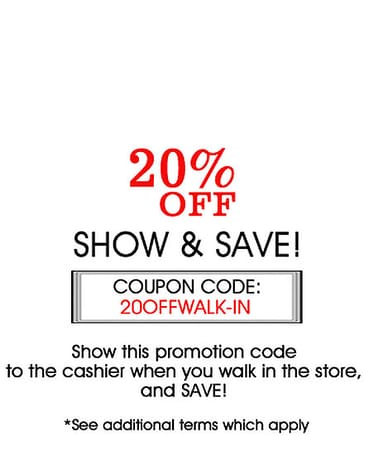 Show & Save Walk-in Discount!