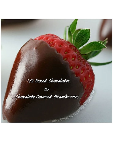 Box Chocolates or Chocolate Covered Strawberry
