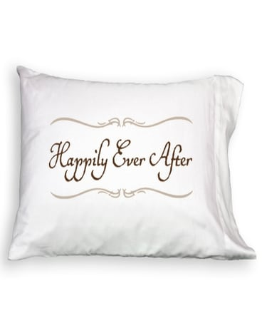Pillowcase - Happily Ever After