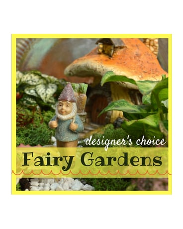 Designer's Choice Fairy Garden