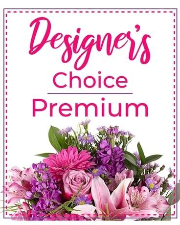 Designer's Choice Premium Flower Arrangement