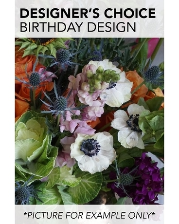 Designer's Choice - Birthday Design Flower Arrangement