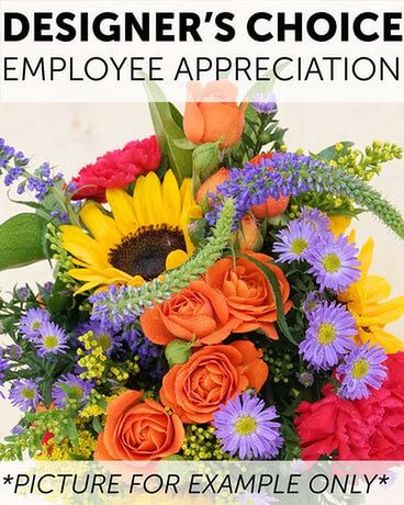 Designer's Choice - Employee Appreciation Flower Arrangement