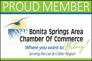 Proud Member of Bonita Springs Area Chamber of Commerce