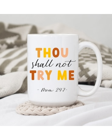 Thou Shall Not ....  Mug Gifts