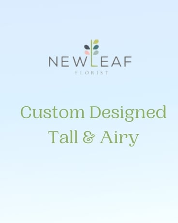 Designer's Choice - Tall/Airy