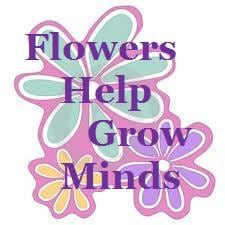 Flowers Grow Minds