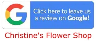 Google review for Christine's Flower Shop