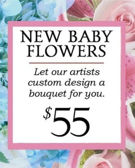 Custom Design New Baby Bouquet $55 Flower Arrangement