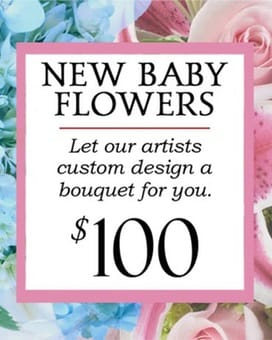 Custom Design New Baby Bouquet $100 Flower Arrangement