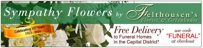 Funeral flowers by Felthousen's - Free local delivery to Capital District Funeral Homes
