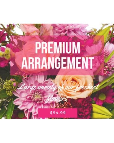 Premium Arrangement Flower Arrangement