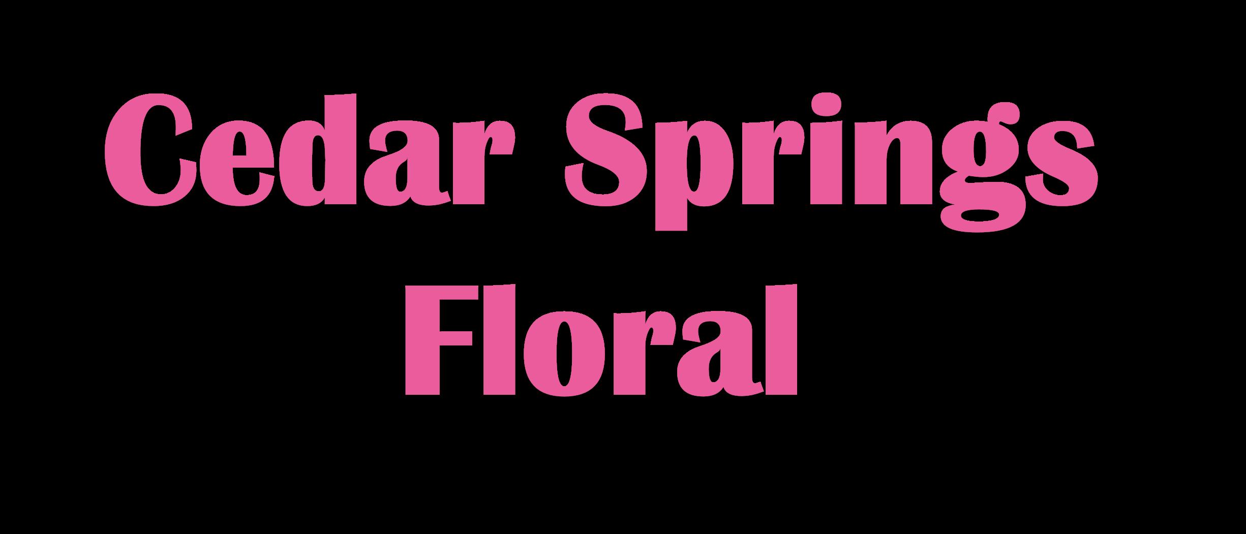Cedar Springs Florist Flower Delivery By Cedar Springs Floral