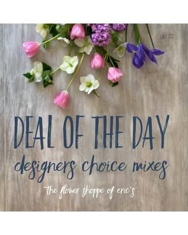 The Flower Shoppe's - Designers Choice of the Day Flower Arrangement