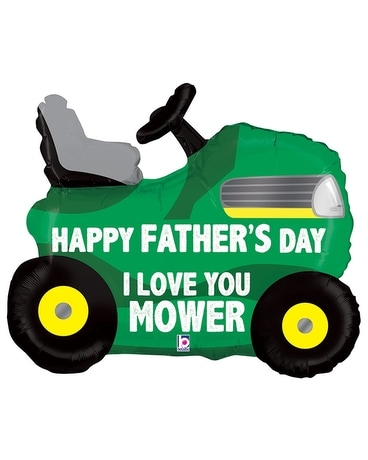 I love you mower! Gifts