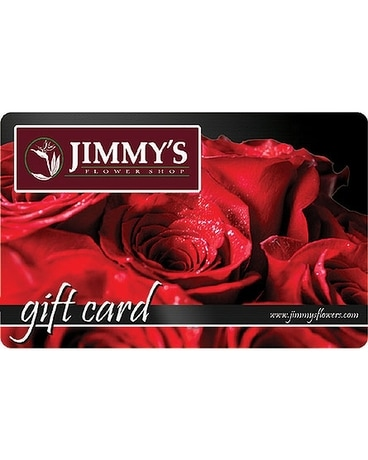 Jimmy's Flower Shop Gift Card Flower Arrangement