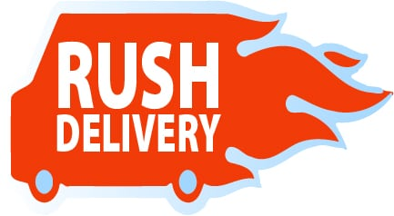 Rush Delivery (IN-TOWN ORDERS ONLY)