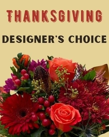 Thanksgiving Designers Choice Flower Arrangement