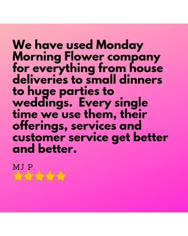 Monday Morning Flower Reviews Custom product