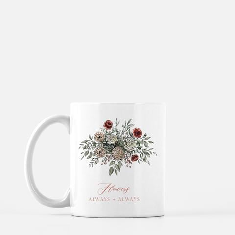 Flowers Always + Always Mug
