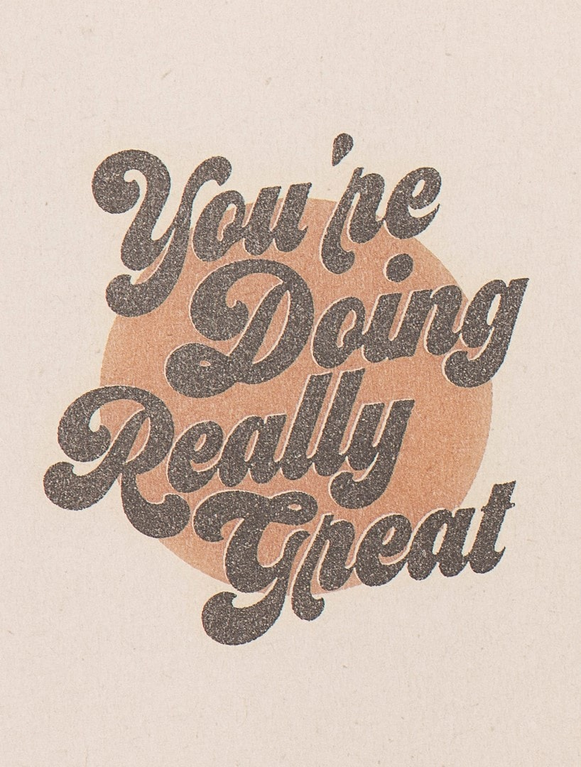 'You're Doing Really Great' Greeting Card