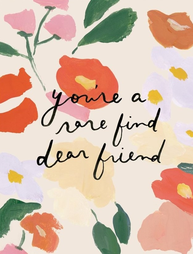 'You're a Rare Find, Dear Friend' Greeting Card