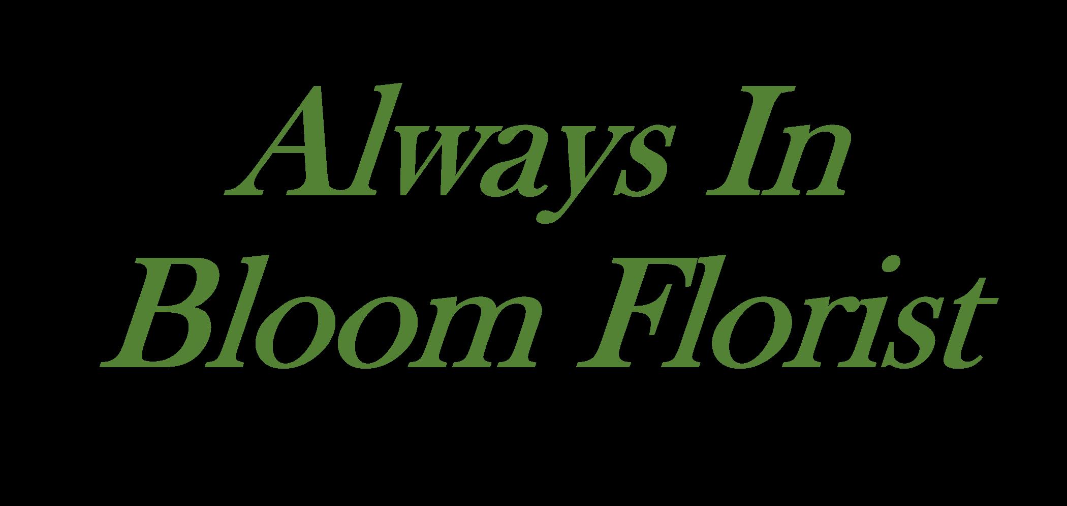 About Always In Bloom Florist - Vero Beach, FL Florist