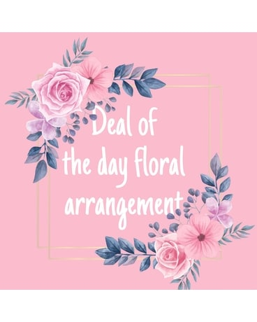 Deal of the day Flower Arrangement