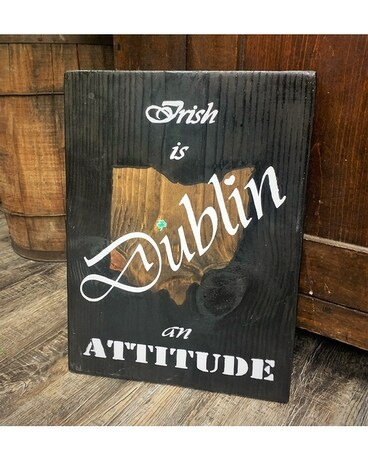 Irish is an Attitude Sign Gifts