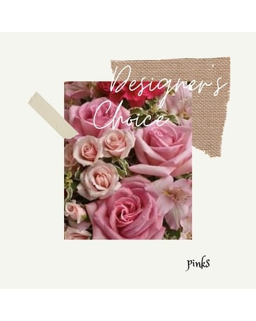 Designer's Choice - PINKS Flower Arrangement