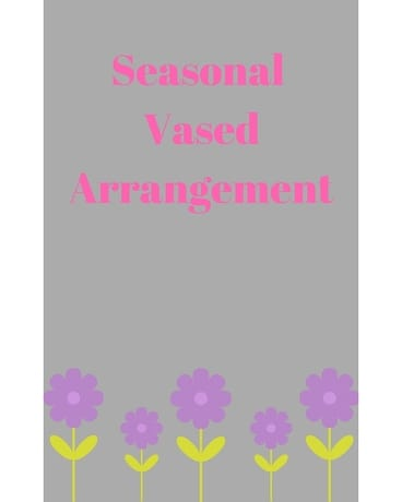 Seasonal Vased Arrangment Flower Arrangement