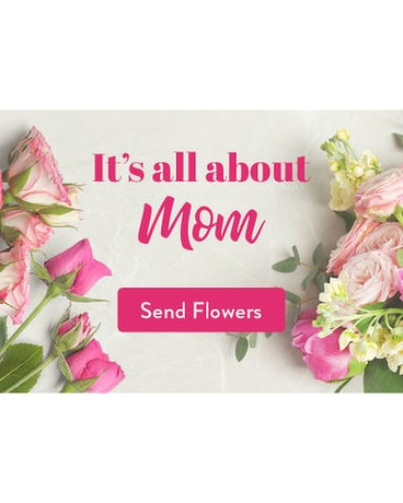 It's all about MOM Bouquet