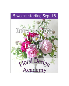 Intermediate Floral Design 9/18