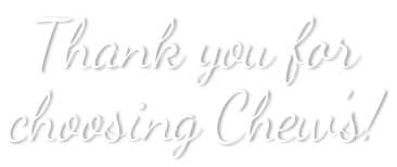 Thank You from Chew's
